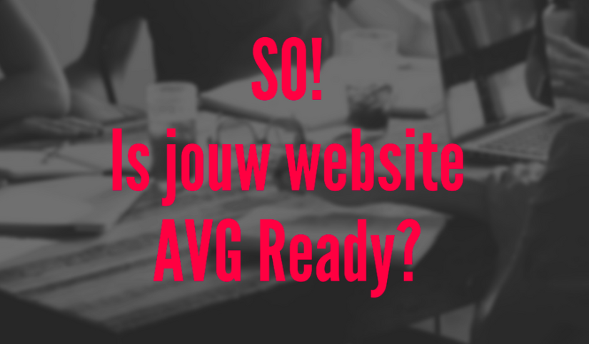 Is jouw website AVG Ready?