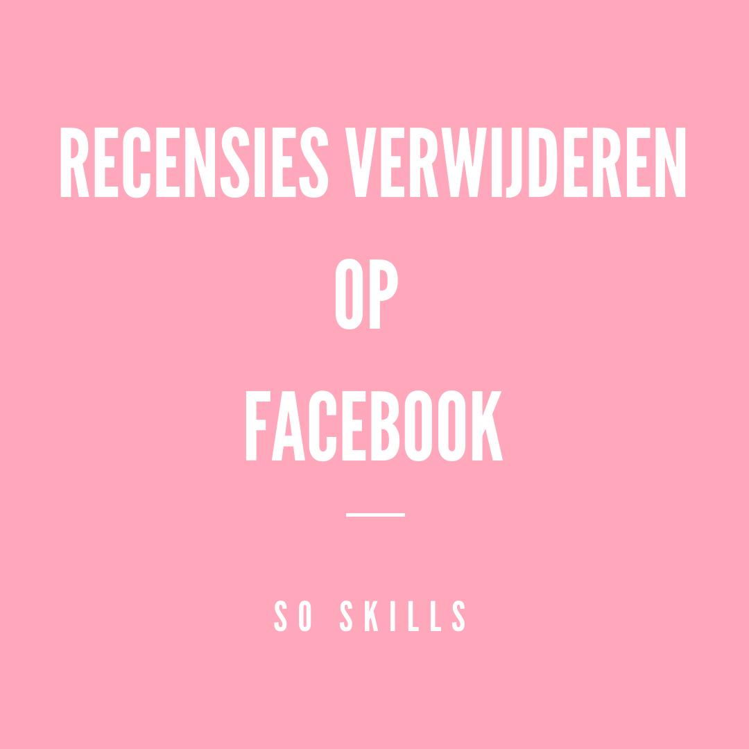 Slechte recensie verwijderen op Facebook