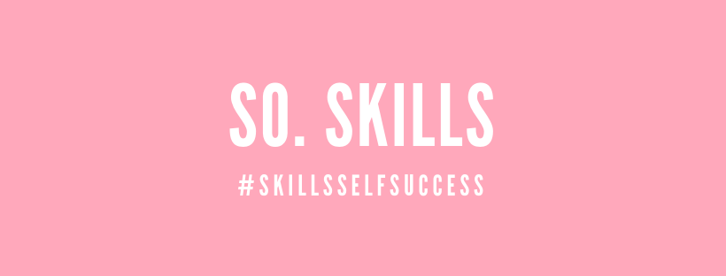 Skills Self = Success