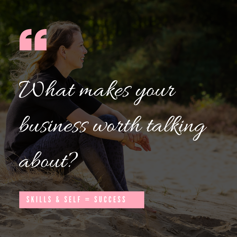 Skills & Self = Success _ What makes your business worth talking about_