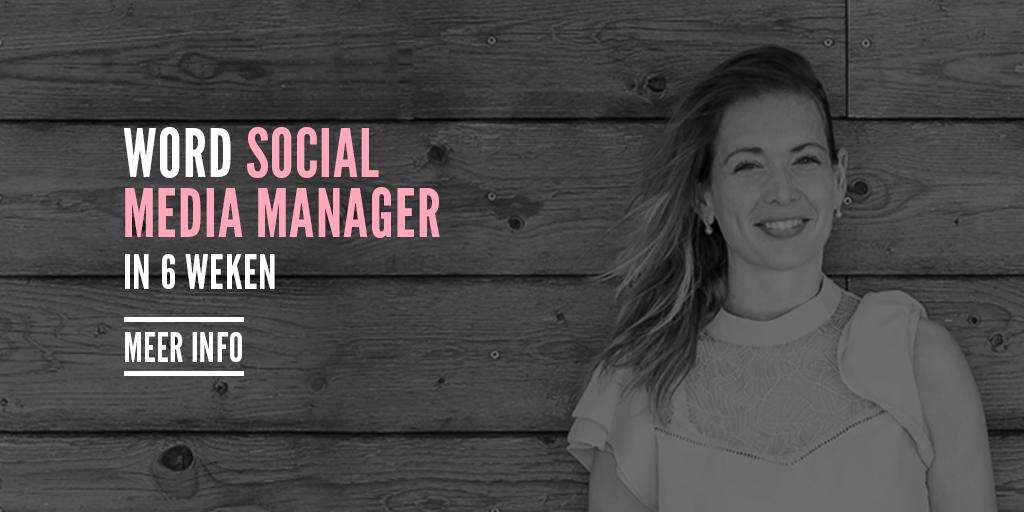 Word Social Media Manager in 6 weken